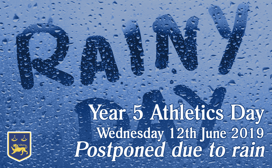 Year 5 Athletics Day 12/06/2019 Postponed!